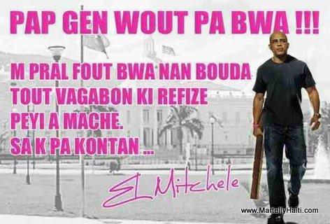 President Martelly - Bwa nan bouda tout vagabon ki refize peyi a mache