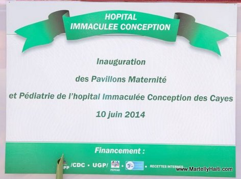Inauguration des pavillons maternite et pediatrie - Hopital Immaculee Conception des Cayes